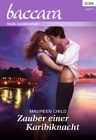 Zauber einer Karibiknacht ebook by Maureen Child