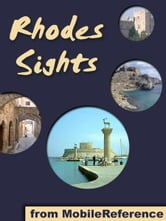 Rhodes Sights: a travel guide to the top 20 attractions in Rhodes (Rodos), Greece (Mobi Sights) ebook by MobileReference