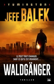 Waldgänger eBook by Jeff Balek