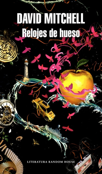 Relojes de hueso ebook by David Mitchell