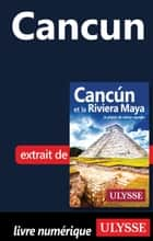 Cancun ebook by Collectif Ulysse