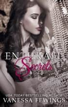Enthrall Secrets ebook by Vanessa Fewings