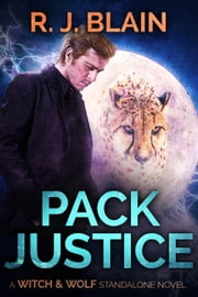 Pack Justice - Nature of the Beast, #1 ebook by RJ Blain