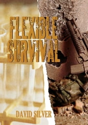 Flexible Survival ebook by David Silver