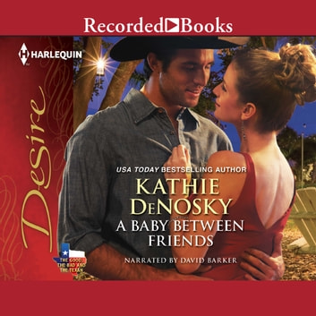 A Baby Between Friends audiobook by Kathie Denosky