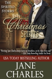 Christmas Spirits - The Spirited Storms, #1 ebook by Jane Charles