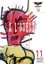A L'OUEST - Squeeze n°16 ebook by Philippe Azar, Philippe Sarr, hersen,...