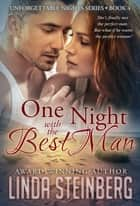 One Night with the Best Man ebook by Linda Steinberg