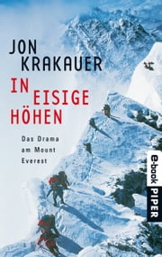 In eisige Höhen - Das Drama am Mount Everest ebook by Jon Krakauer, Stephan Steeger