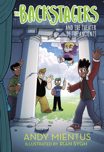 The Backstagers and the Theater of the Ancients (Backstagers #2) ebook by Andy Mientus