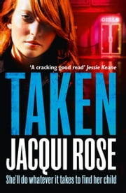 TAKEN ebook by JACQUI ROSE