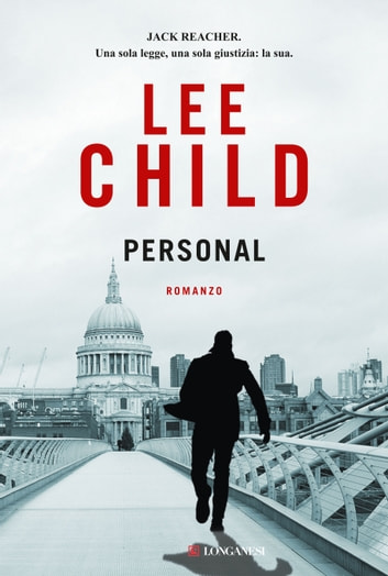 Personal - Edizione italiana - Serie di Jack Reacher ebook by Lee Child