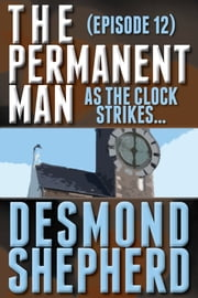 As the Clock Strikes.... ebook by Desmond Shepherd