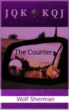 The Counter ebook by Wolf Sherman