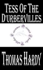 Tess of the d'Urbervilles ebook by Thomas Hardy