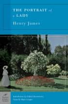 The Portrait of a Lady (Barnes & Noble Classics Series) ebook by Henry James, Gabriel Brownstein