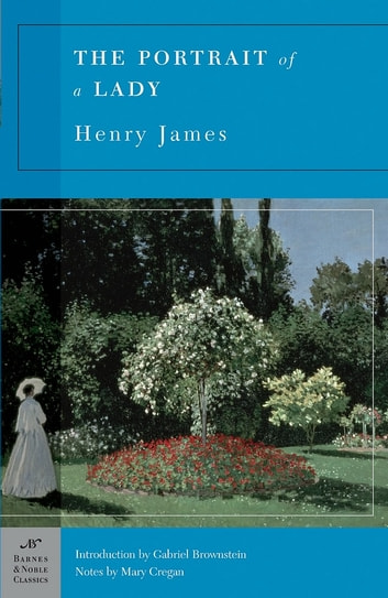 The Portrait of a Lady (Barnes & Noble Classics Series) ebook by Henry James