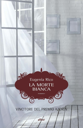La morte bianca ebook by Eugenia Rico