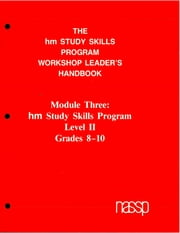 Workshop Leader's Handbook: Level II Grades 8-10 - hm Learning & Study Skills Program ebook by hm Group