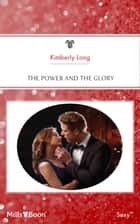 The Power And The Glory ebook by KIMBERLY LANG