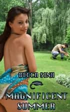 Magnificent Summer ebook by Becca Sinh