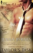 Taylor's Task ebook by Jenna Byrnes