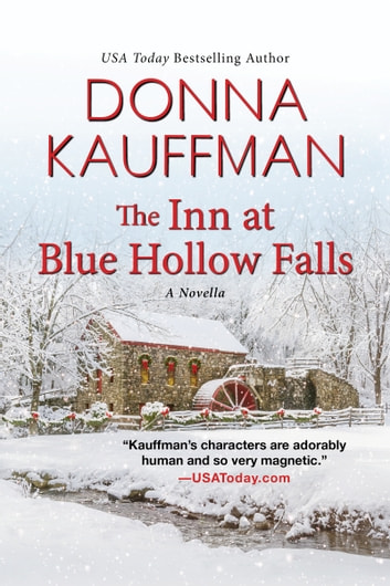 The Inn at Blue Hollow Falls ebook by Donna Kauffman