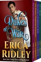 Dukes of War (Books 5-8) Boxed Set ebook by Erica Ridley