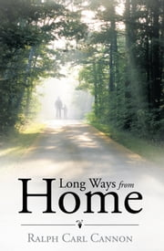 Long Ways from Home ebook by Ralph Carl Cannon