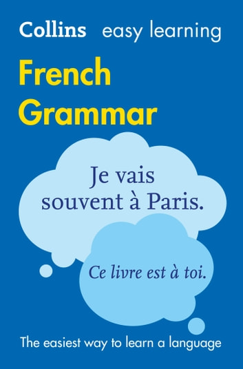 Easy Learning French Grammar (Collins Easy Learning French) ebook by Collins Dictionaries