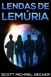 Lendas de Lemúria ebook by Scott Michael Decker