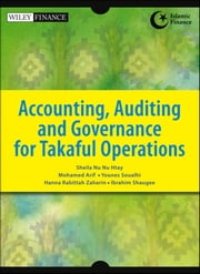 Accounting, Auditing and Governance for Takaful Operations ebook by Sheila Nu Nu  Htay,Mohamed  Arif,Younes  Soualhi,Hanna Rabittah  Zaharin,Ibrahim  Shaugee