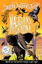 The Magicians of Caprona (The Chrestomanci Series, Book 2) eBook by Diana Wynne Jones