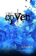 The Coven ebook by Chrissy Lessey