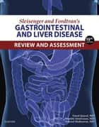 Sleisenger and Fordtran's Gastrointestinal and Liver Disease Review and Assessment ebook by Emad Qayed,Shanthi Srinivasan,Nikrad Shahnavaz