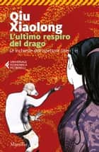 L'ultimo respiro del drago ebook by Qiu Xiaolong