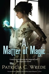A Matter of Magic ebook by Patricia Wrede