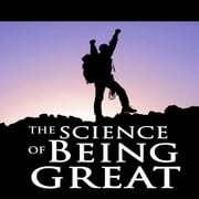 The Science of Being Great audiobook by Wallace D. Wattles