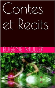 Contes et Recits ebook by Eugene Muller