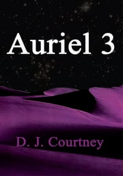 Auriel 3 ebook by D.J. Courtney