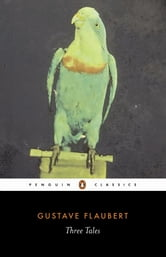 Three Tales ebook by Gustave Flaubert
