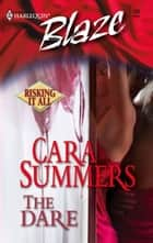 The Dare ebook by Cara Summers
