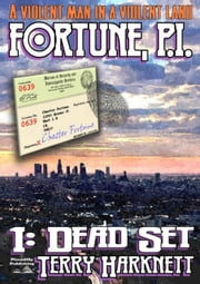 Dead Set: Fortune P.I. #1 ebook by Terry Harknett