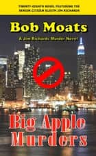 Big Apple Murders ebook by Bob Moats