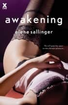 Awakening ebook by Elene Sallinger