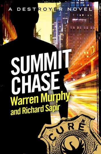 Summit Chase - Number 8 in Series eBook by Warren Murphy,Richard Sapir