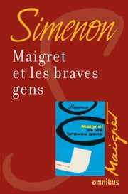 Maigret et les braves gens - Maigret ebook by Georges SIMENON
