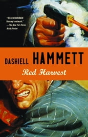 Red Harvest ebook by Dashiell Hammett