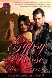 Gypsy Rose ebook by Elise Marion