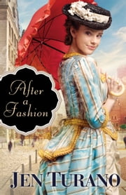 After a Fashion (A Class of Their Own Book #1) ebook by Jen Turano